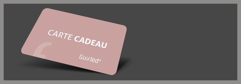 Carte cadeau Guirled